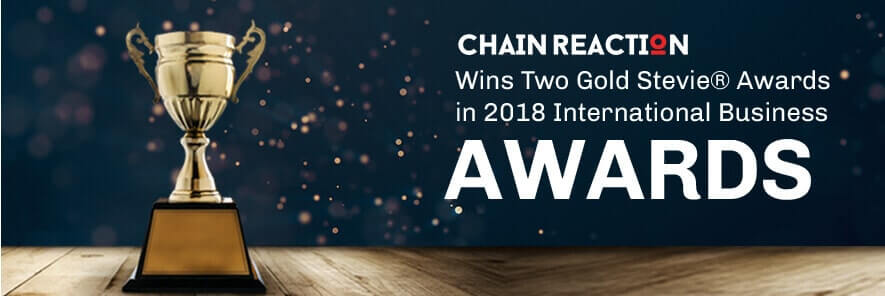 Chain Reaction Wins Two Gold Stevie® Awards in 2018 International Business Awards®